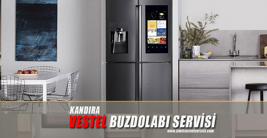 Kandıra Vestel Buzdolabı Servisi